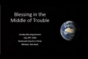 Blessing in the Middle of Trouble